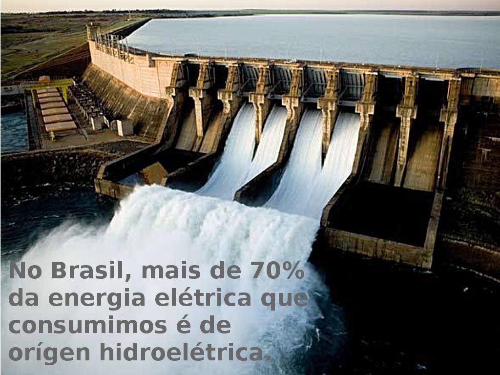 Quais são as principais fontes de energia elétrica que consumimos?