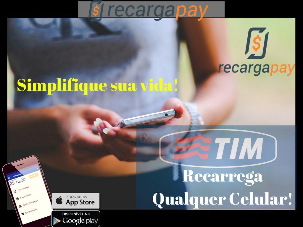 Recarrega qualquer conta de celular TIM com RecargaPay
