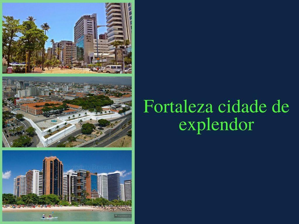 Fortaleza cidade de explendor com maior PBI e melhores lugares turisticos