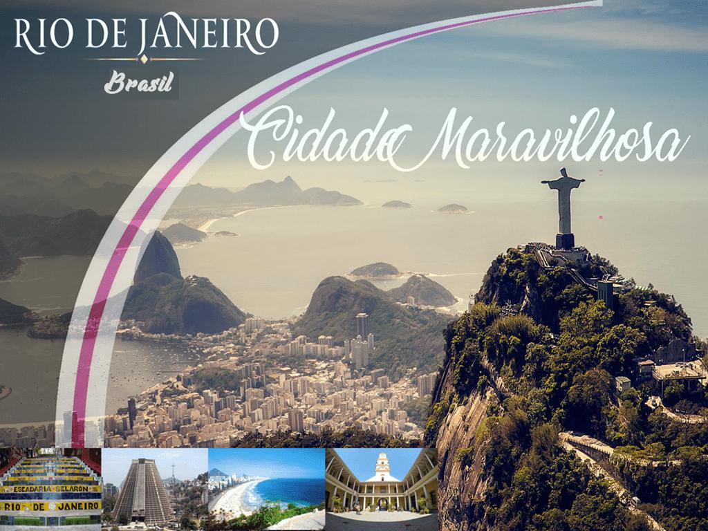 A cidade que você deve visitar, Rio de Janeiro Cidade Maravilhosa