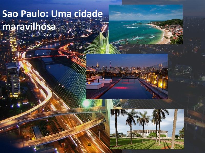 Sao Paulo é uma cidade maravilhosa para os turistas