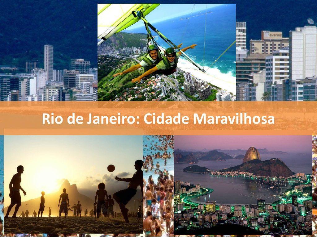 Rio de Janeiro é uma cidade maravilhosa para os residentes e turistas