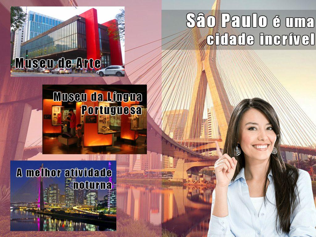 Atrativos da grande cidade de Sao Paulo