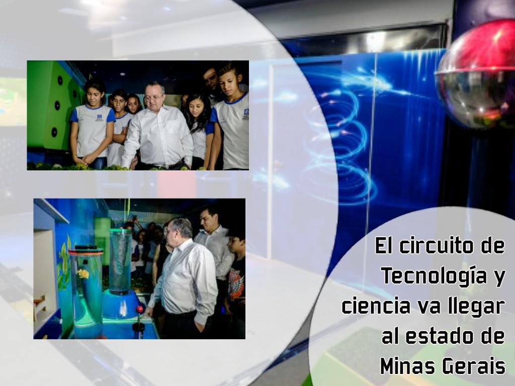 O circuito de Tecnologia e ciência vai chegar ao estado de Minas Gerais