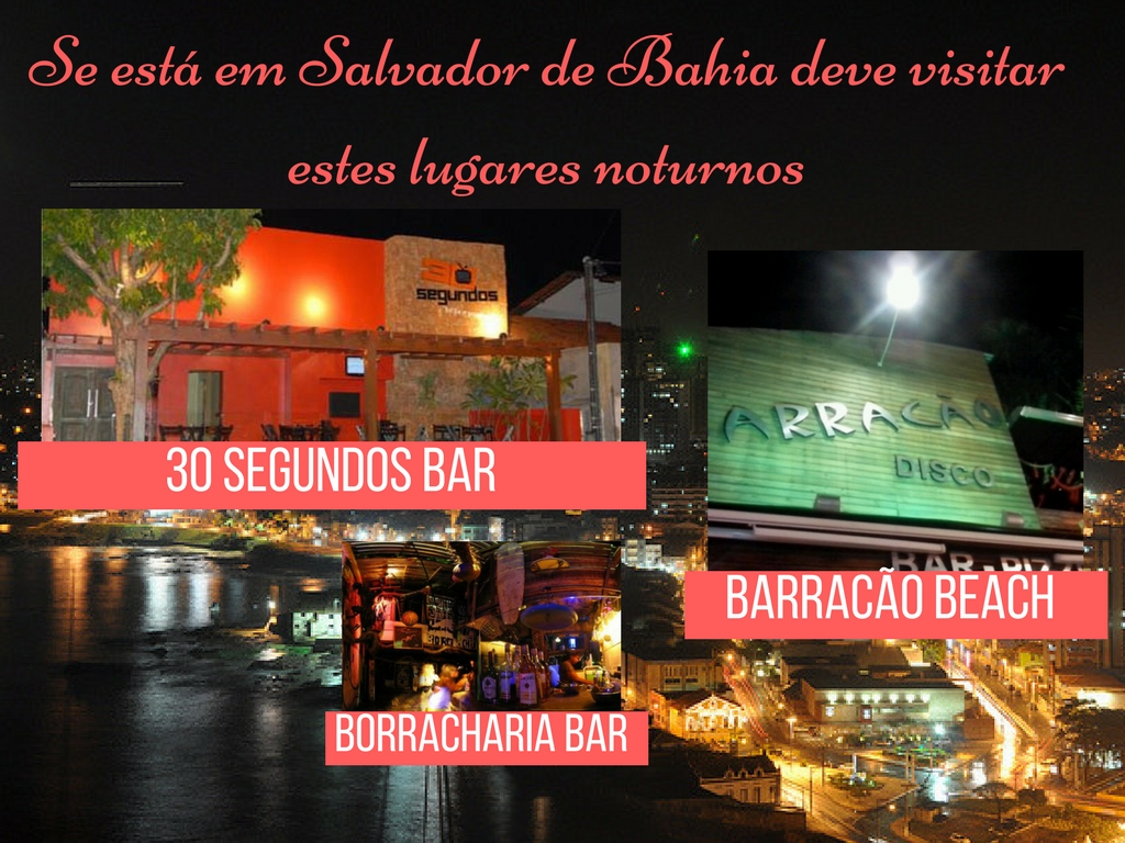 lugares noturnos em Salvador de Bahia bar, barracao beach