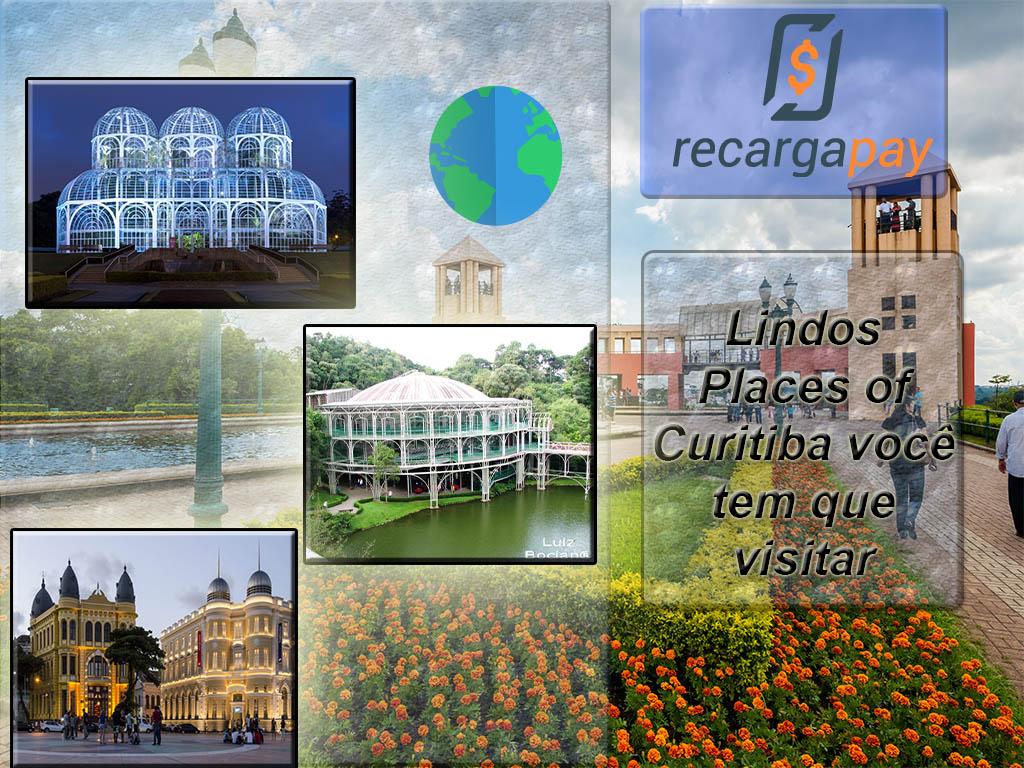 Lindos Places of Curitiba você tem que visitar