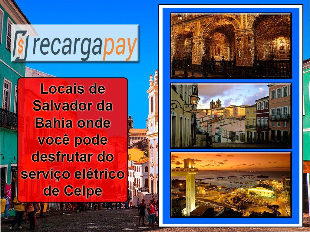 Locais de Salvador da Bahia onde você pode desfrutar do serviço elétrico de Celpe