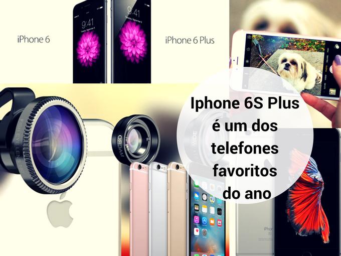 Iphone 6S Plus um telefone com a mais recente tecnologia