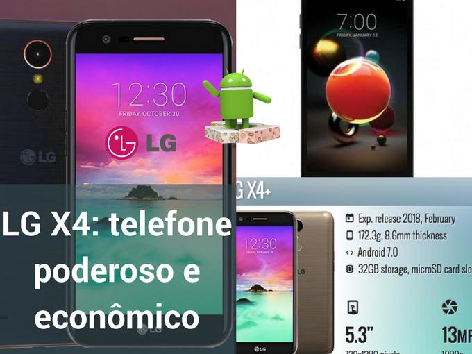 Saiba mais sobre o LG X4