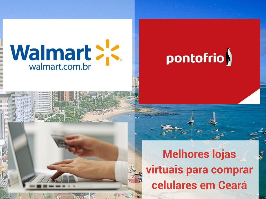 Melhores lojas virtuais para comprar celulares em Ceará