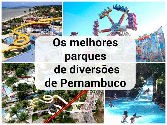 Os melhores parques de diversões de Pernambuco