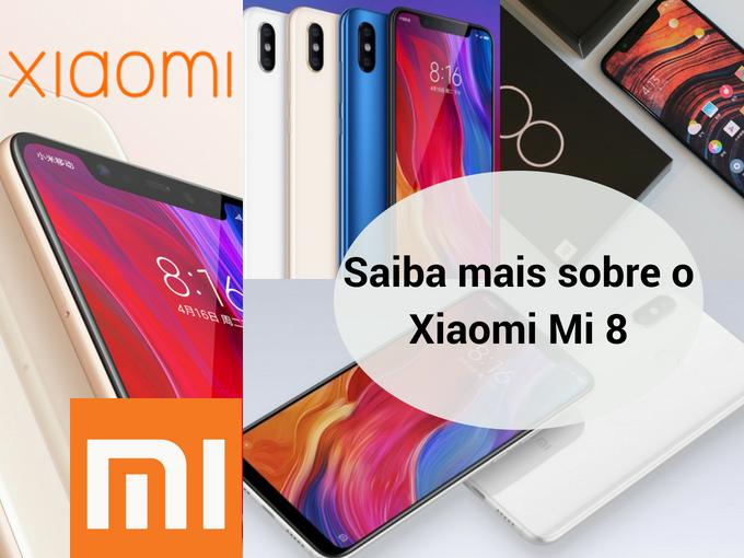 Aproveite as características do Xiomi Mi 8