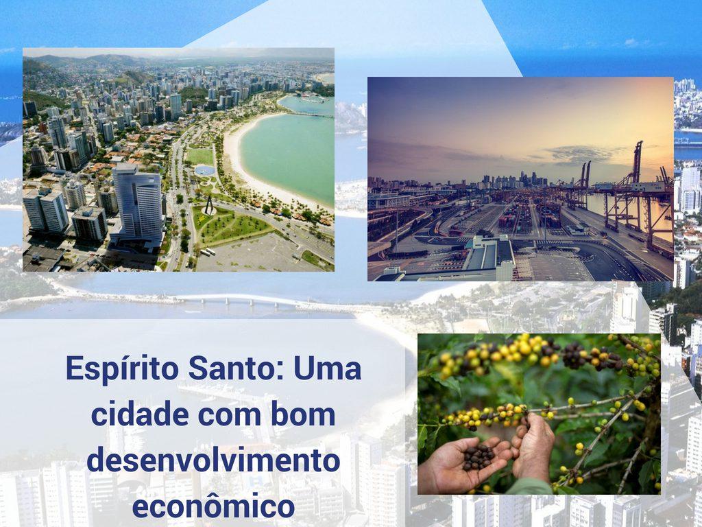 Espírito Santo: Uma cidade com bom desenvolvimento econômico