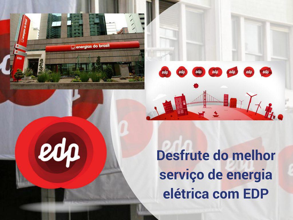 Desfrute do melhor serviço de energia elétrica com EDP