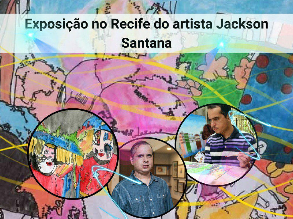 Exposição no Recife do artista Jackson Santana