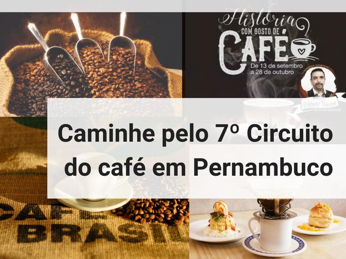 7° Circuito do café em Pernambuco