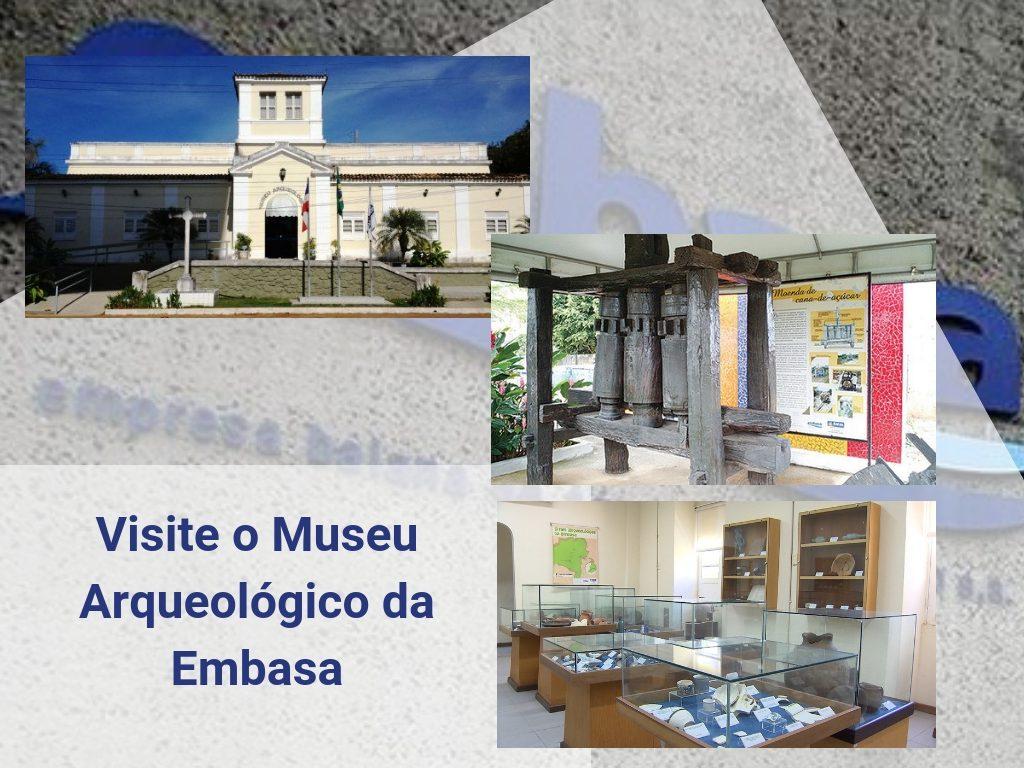 Visite o Museu Arqueológico da Embasa