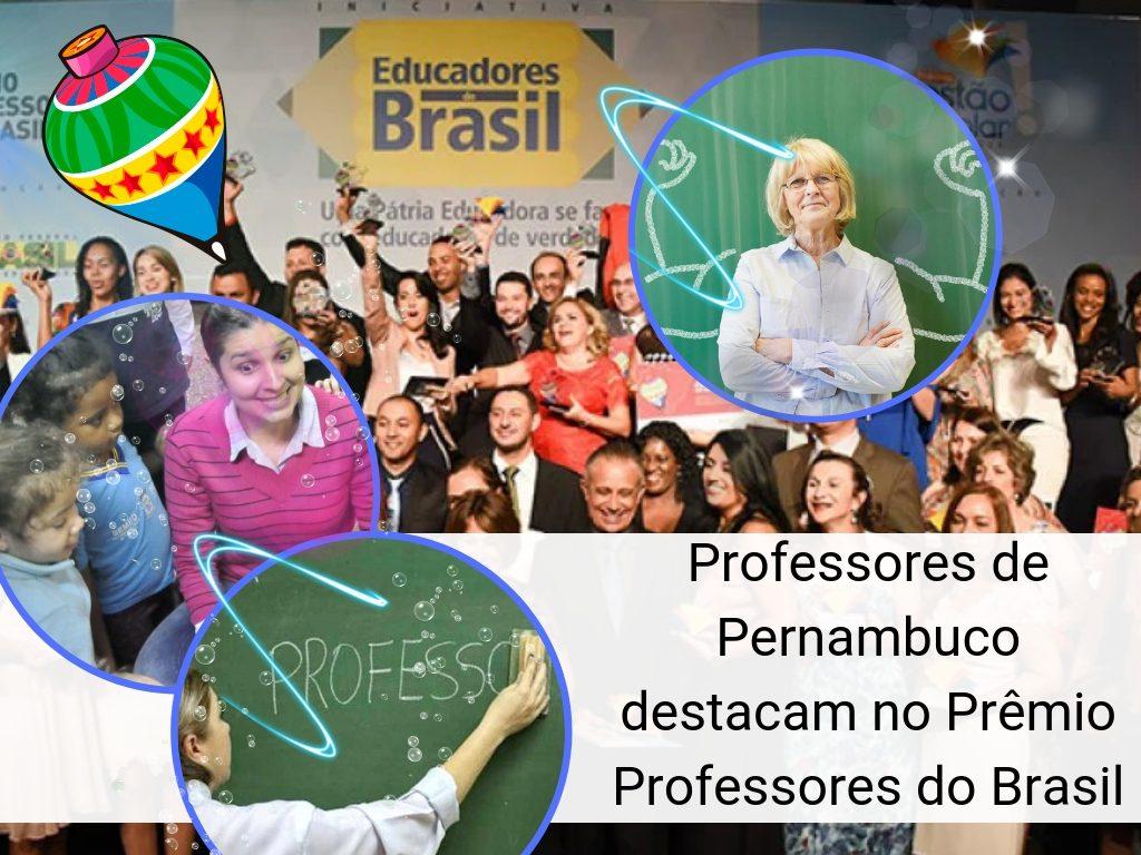 Professores pernambucanos na 11ª edição do Prêmio Professores do Brasil