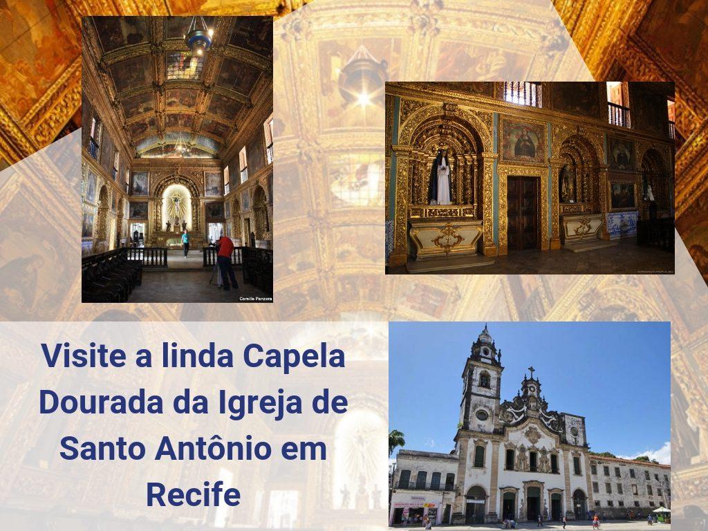 Visite a bela Capela Dourada da Igreja de Santo Antônio em Recife