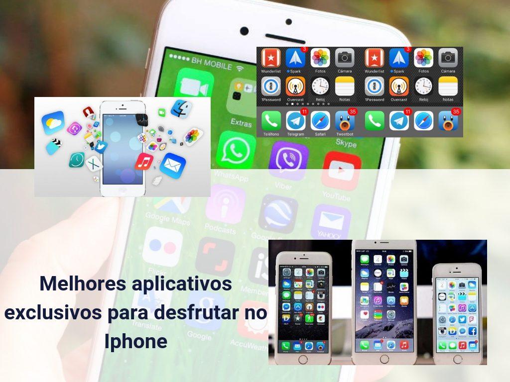 Melhores aplicativos exclusivos para desfrutar no Iphone