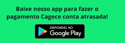 Baixe nosso app para fazer o pagamento Cagece conta atrasada!