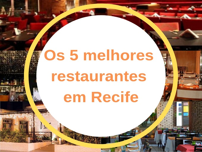 Os 5 melhores restaurantes em Recife