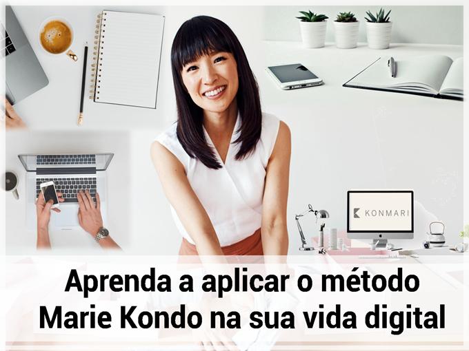 Aprenda a aplicar o método Marie Kondo na sua vida digital