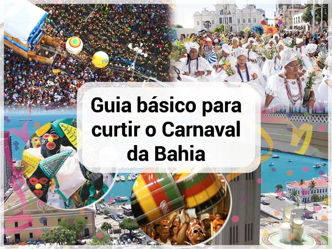 Guia básico para curtir o Carnaval da Bahia