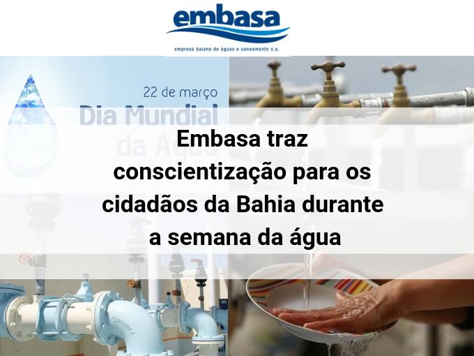 Embasa traz conscientização para os cidadãos da Bahia durante a semana da água