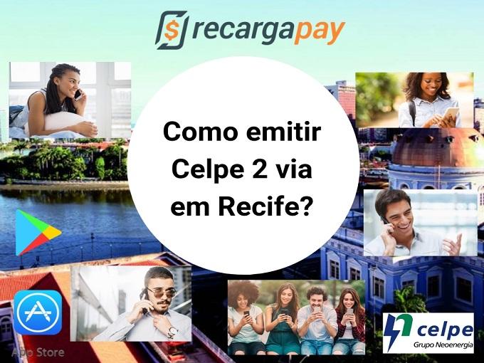 Como emitir Celpe 2 via em Recife?