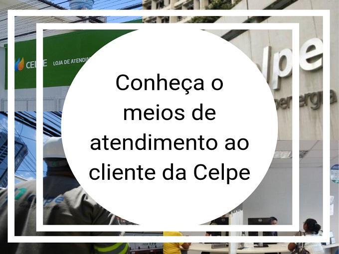 Conheça o meios de atendimento ao cliente da Celpe