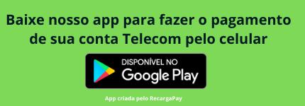 Baixe nosso app para pagamento Telecom