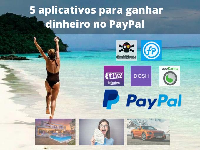 Ganhe dinheiro no PayPal com esses 5 apps
