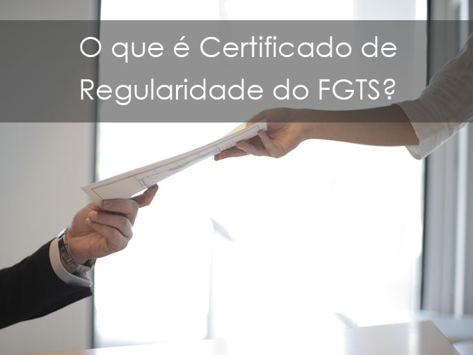 O que é Certificado de Regularidade do FGTS CRF