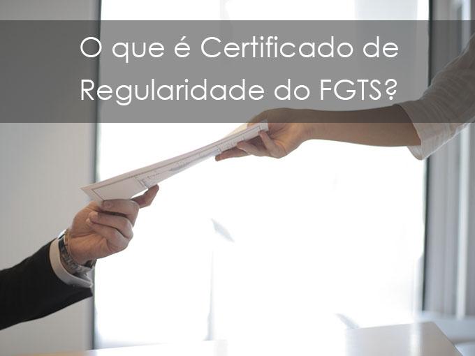 O que é Certificado de Regularidade do FGTS CRF