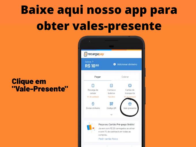 Baixe aqui nosso app para obter vales-presente