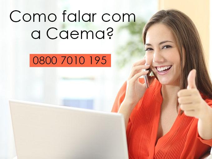 Como falar com a Caema?