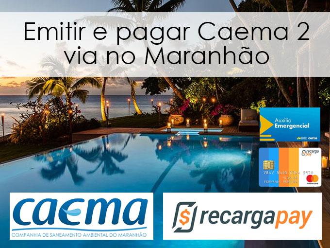 Emitir e pagar Caema 2 via no Maranhão