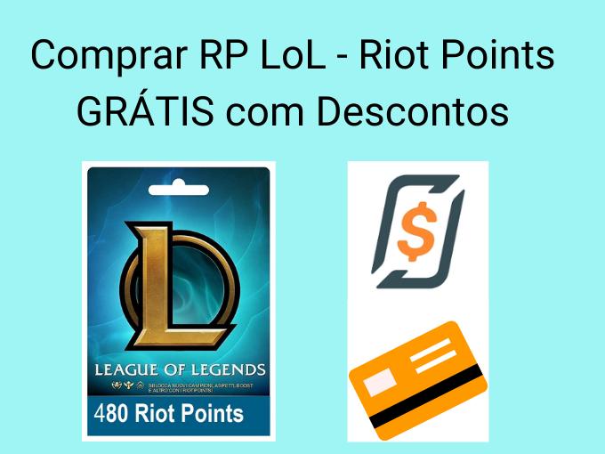Comprar RP LoL - Riot Points GRÁTIS com Descontos