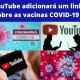 YouTube adicionará um link sobre as vacinas COVID-19